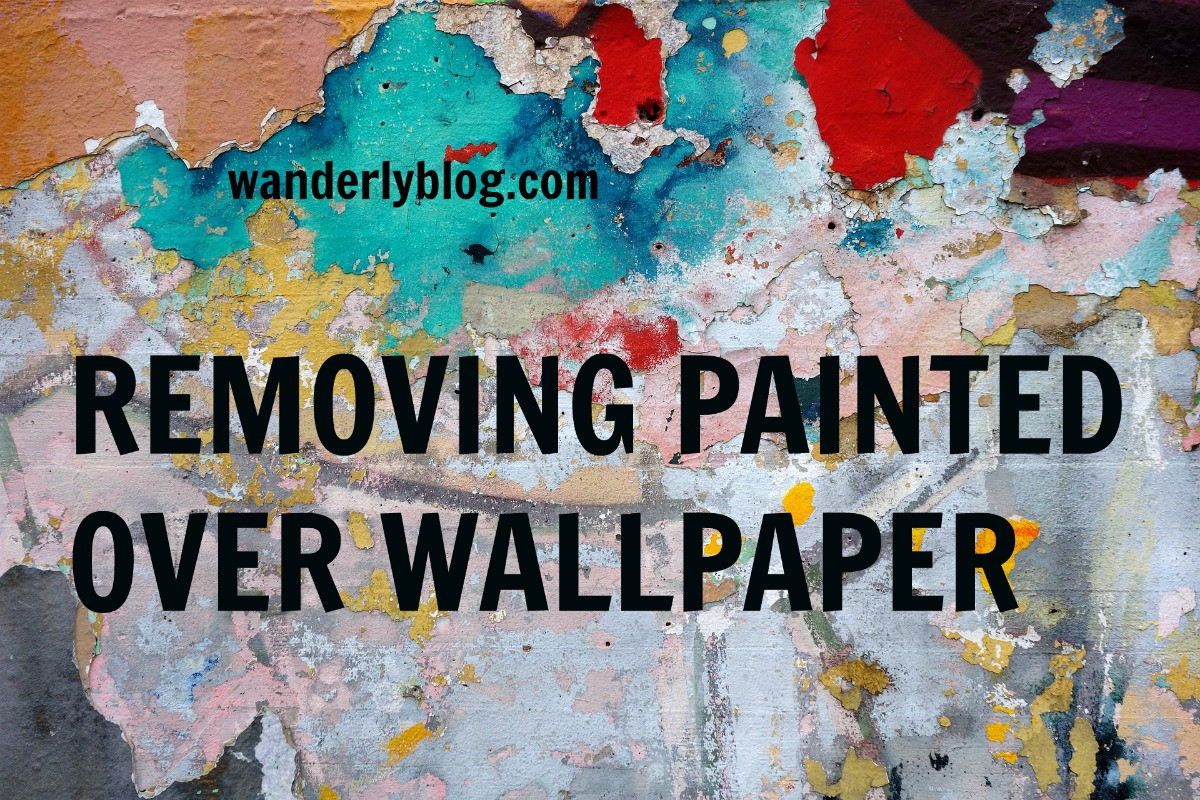 Removing Painted Over Wallpaper